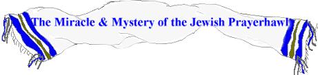 prayer shawl symbolism the miracle mystery of the prayer shawl