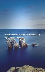 Age Love Quotes by 62 Beautiful Age Quotes Sayings About Ageing