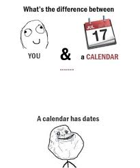 Forever Alone Meme Picture - funny forever alone meme w630