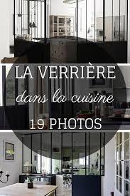 verriere interieur cuisine verrière dans la cuisine 19 idées photos