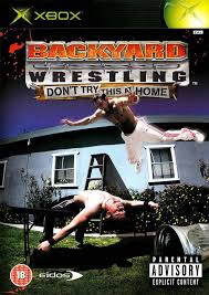 Backyard Wrestling Soundtrack Backyard Wrestling Don U0027t Try This At Home Box Shot For Xbox