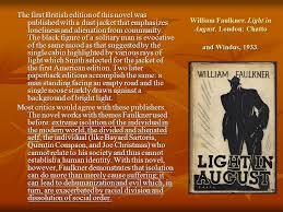 faulkner light in august chapter 11 the writers of the lost generation ppt video online