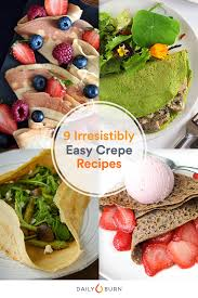 cuisine at home 9 irresistible crepe recipes you can at home