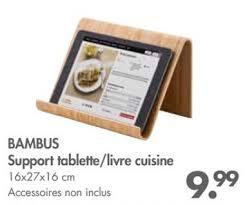 support tablette cuisine casa promotion bambus support tablette livre cuisine produit