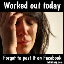 Post It Meme - always post your workouts to facebook memeasy