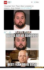 Pawn Stars Memes - cnn follow cnn chumlee from pawn stars arrested on weapon drug