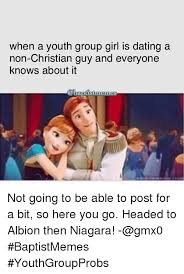 Christian Dating Memes - when a youth group girl is dating a non christian guy and everyone