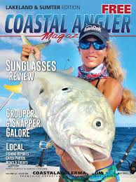 coastal angler magazine july lakeland u0026 sumter by coastal