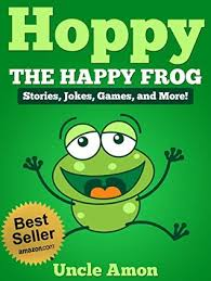 Free Stories For Bedtime Stories For Children Books For Hoppy The Happy Frog Bedtime Stories For Ages