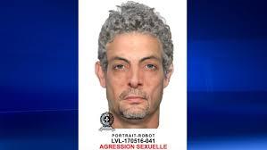 Seeking Montreal Laval Seeking Sexual Assault Suspect Ctv Montreal News