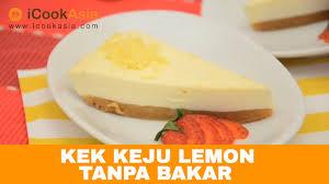 kek keju lemon tanpa bakar resipi sihat nutrition society of