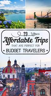 25 beautiful affordable vacations ideas on cheap