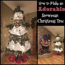 snowman christmas tree how to make an adorable snowman tree
