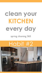 cleaning tips for kitchen cleaning habit 2 clean your kitchen every night spring clean