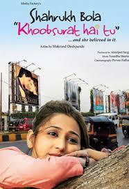 Shahrukh Bola Khoobsurat Hai Tu (2010)