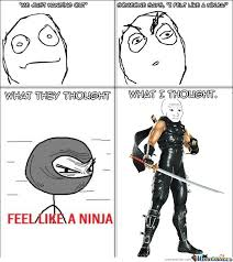 Meme Ninja - do you feel like a ninja by johnthegreat meme center