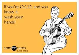if youre ocd and you know it