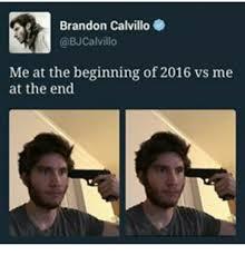 Brandon Meme - 3 brandon calvillo calvillo me at the beginning of2016 vs me at the