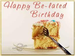 Meme Happy Birthday Card - happy belated birthday cards luxury 35 belated happy birthday wishes
