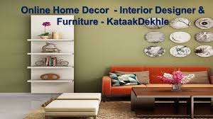 Best Online Home Decor Online Home Decor Interior Designer U0026 Furniture Kataakdekhle