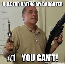 Dating My Daughter Meme - for dating my daughter