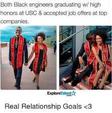 Black Relationship Memes - both black engineers graduating w high honors at usc accepted