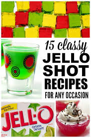 15 classy jello shot recipes for any occasion
