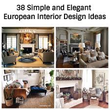 European Interior Design 38 Simple And European Interior Design Ideas Wartaku Net