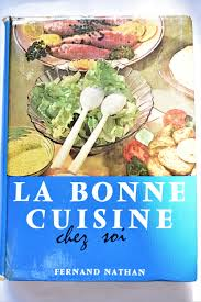 la bonne cuisine vintage la bonne cuisine chez soi fernand nathan language mid
