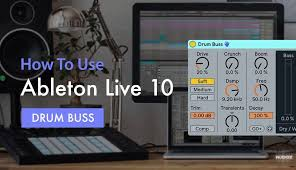 tutorial drum download download sonic academy how to use ableton live 10 drum buss with p
