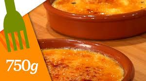 cuisine catalane recettes recette de crème catalane 750 grammes