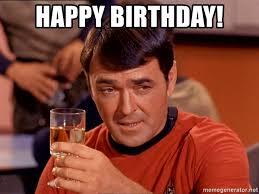 Star Trek Birthday Meme - happy birthday star trek scotty meme generator