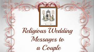 wedding wishes biblical religious wedding messages to a