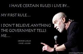 George Carlin Meme - george carlin i have certain rules i live by my first rule i
