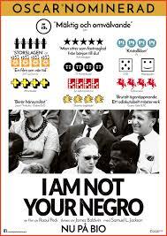 i am not your negro u2014 nonstop entertainment