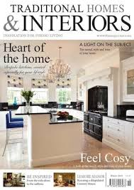 homes and interiors magazine traditional homes interiors magazine winter issue interiors