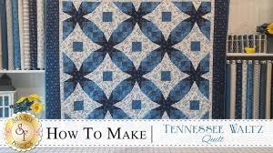 how to make a tennessee waltz quilt with jennifer bosworth of