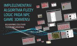 membuat game flash logika implementas logika fuzzy pada game rts 3dimensi by muhammad zulfikar