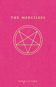halloween horror nights coke code 2016 amazon com the merciless 9781595147226 danielle vega books