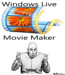 Maker Meme - windows movie maker by cheeseawd66 meme center