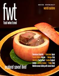 magasine cuisine fwt magazine archives fwt magazine food wine travel