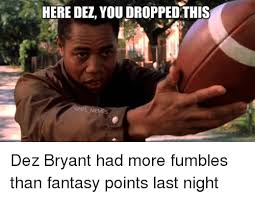 Dez Bryant Memes - here dez you droppedthis konfl memes dez bryant had more fumbles