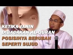Janin Dibacakan Al Quran Masya Allah Ketika Janin Dibacakan Al Quran Posisinya Seperti Sujud