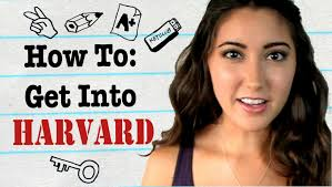 how to get how to get into harvard youtube