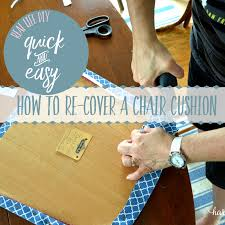 How To Cover A Chair How To Easily Re Cover A Chair Cushion Harbour Breeze Home
