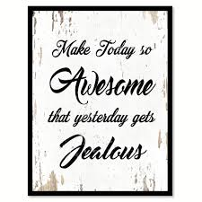 make today so awesome quote saying home decor wall art gift ideas