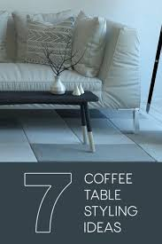 Living Spaces Coffee Table by Coffee Table Styling Ideas 7 Simple Ways To Update Your Living Room