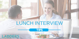 waitress interview tips lunch interview tips ladders business news u0026 career advice