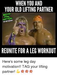 Gym Partner Meme - when you and your old lifting partner gym nation on reunite for a