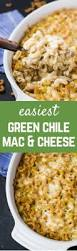 green chile mac and cheese recipe rachel cooks